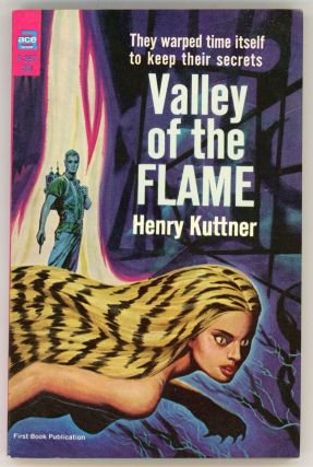 VALLEY OF THE FLAME. Henry Kuttner.