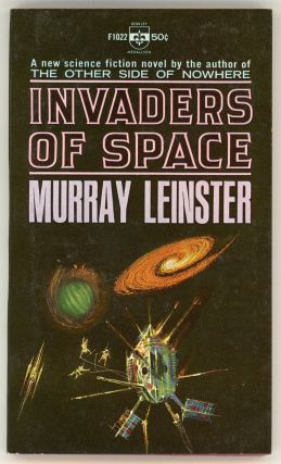 INVADERS OF SPACE. Murray Leinster, William Fitzgerald Jenkins