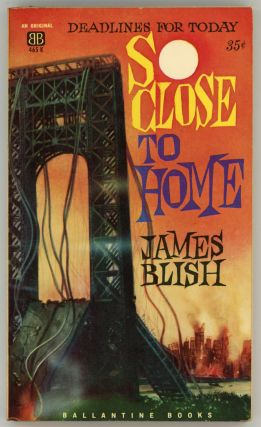 SO CLOSE TO HOME. James Blish