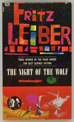 THE NIGHT OF THE WOLF. Fritz Leiber