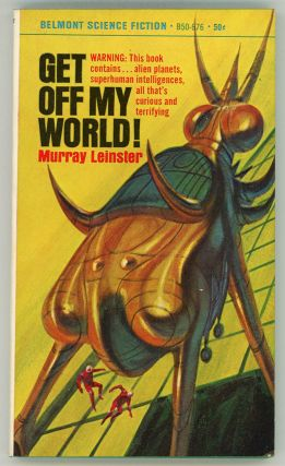 GET OFF MY WORLD! Murray Leinster, William Fitzgerald Jenkins