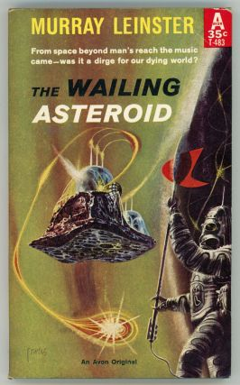 THE WAILING ASTEROID. Murray Leinster, William Fitzgerald Jenkins