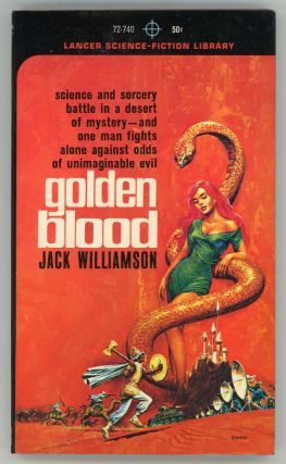 GOLDEN BLOOD. Jack Williamson, John Stewart Williamson.