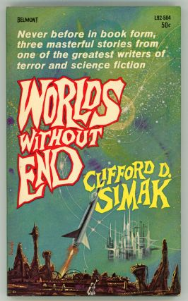 WORLDS WITHOUT END. Clifford Simak