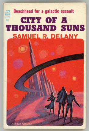 CITY OF A THOUSAND SUNS. Samuel R. Delany