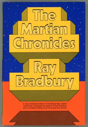 THE MARTIAN CHRONICLES ... Biographical Sketch and Bibliography of Ray Bradbury's Books and...