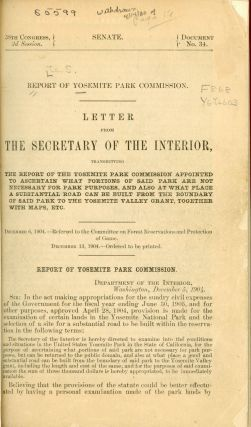 Report of Yosemite National Park Commission. Letter from the Secretary of the Interior,...