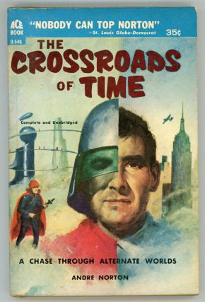 THE CROSSROADS OF TIME. Andre Norton.