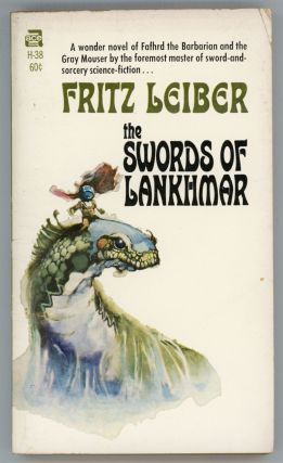 THE SWORDS OF LANKHMAR. Fritz Leiber
