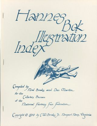 HANNES BOK ILLUSTRATION INDEX. Compiled ... for the Collectors Bureau of the National Fantasy Fan...