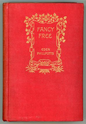 FANCY FREE. Eden Phillpotts