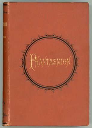 PHANTASMION, A FAIRY TALE ... With an Introductory Preface by Lord Coleridge, Lord Chief Justice...