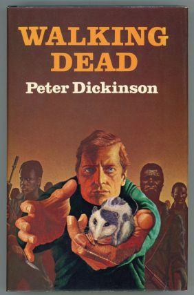 WALKING DEAD. Peter Dickinson