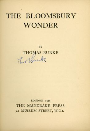 THE BLOOMSBURY WONDER. Thomas Burke