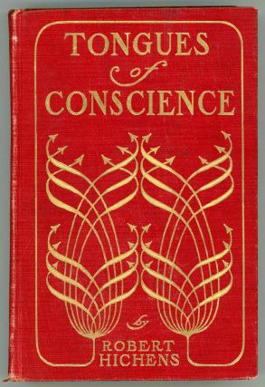 TONGUES OF CONSCIENCE. Robert Hichens, Smythe