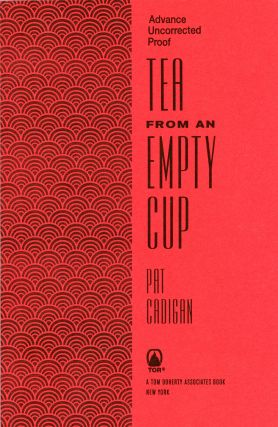 TEA FROM AN EMPTY CUP. Pat Cadigan