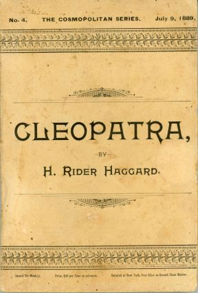 CLEOPATRA: BEING AN ACCOUNT OF THE FALL AND VENGEANCE OF HARMACHIS, THE ROYAL EGYPTIAN, AS SET...