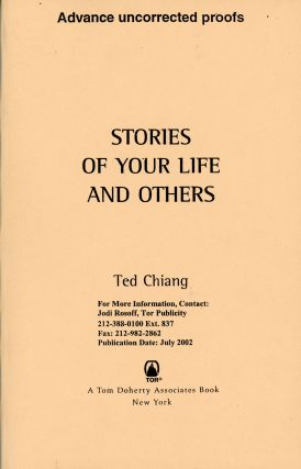 STORIES OF YOUR LIFE AND OTHERS. Ted Chiang