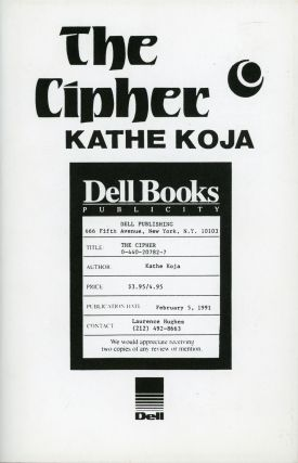 THE CIPHER. Kathe Koja