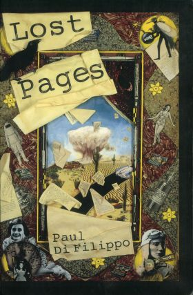 LOST PAGES. Paul Di Filippo.