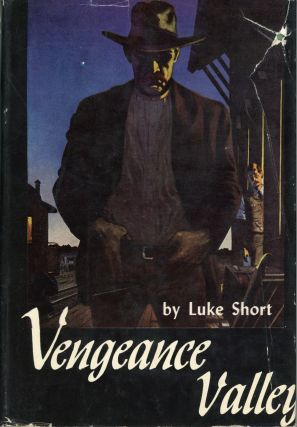 VENGEANCE VALLEY. Luke Short