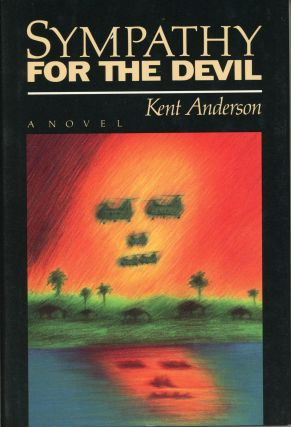 SYMPATHY FOR THE DEVIL. Kent Anderson