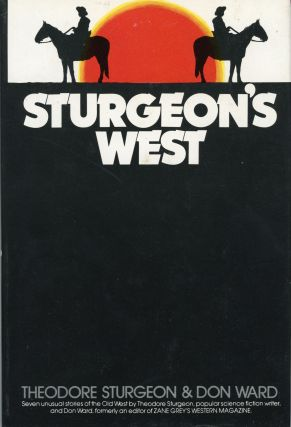 STURGEON'S WEST. Theodore Sturgeon, Don Ward