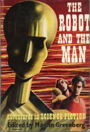 THE ROBOT AND THE MAN. Martin Greenberg