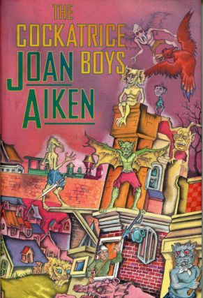 THE COCKATRICE BOYS. Joan Aiken