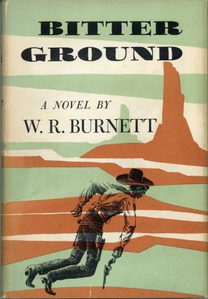 BITTER GROUND. Burnett