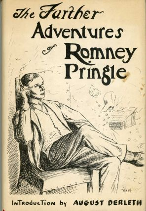 "THE FURTHER ADVENTURES OF ROMNEY PRINGLE. Freeman, Austin and John James Pitcairn, ""Clifford..."