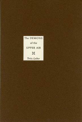 THE DEMONS OF THE UPPER AIR. Fritz Leiber