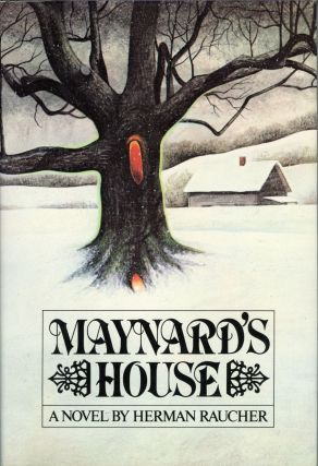 MAYNARD'S HOUSE. Herman Raucher