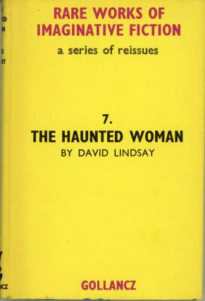 THE HAUNTED WOMAN. David Lindsay