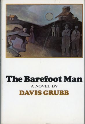 THE BAREFOOT MAN. Davis Grubb
