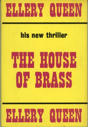 THE HOUSE OF BRASS. Avram Davidson, Frederic Dannay, Manfred B. Lee