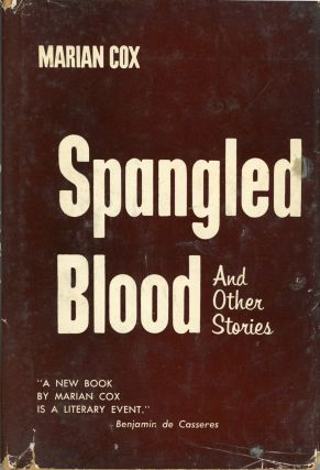 SPANGLED BLOOD AND OTHER STORIES. Marian Cox
