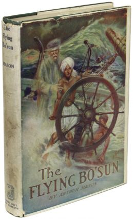 THE FLYING BO'SUN: A MYSTERY OF THE SEA. Arthur Mason