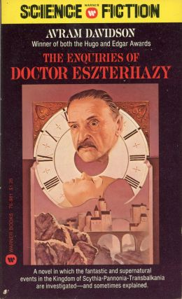 THE ENQUIRIES OF DOCTOR ESZTERHAZY. Avram Davidson