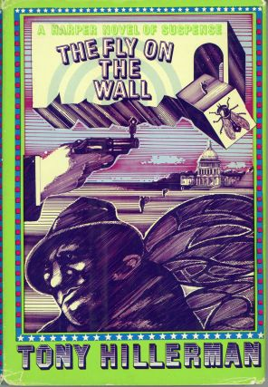 THE FLY ON THE WALL. Tony Hillerman.