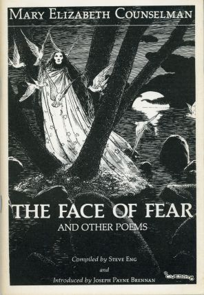 THE FACE OF FEAR AND OTHER POEMS. Compiled by Steve Eng and Introduced by Joseph Payne Brennan....