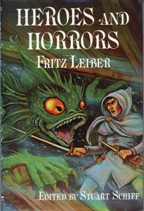 HEROES AND HORRORS. Fritz Leiber