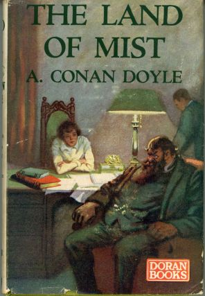 THE LAND OF MIST. Arthur Conan Doyle.