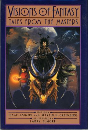 VISIONS OF FANTASY: TALES FROM THE MASTERS. Isaac Asimov, Martin Harry Greenberg