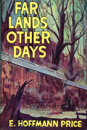 FAR LANDS OTHER DAYS. E. Hoffmann Price