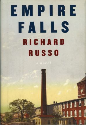 EMPIRE FALLS. Richard Russo