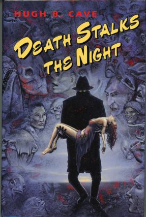 DEATH STALKS THE NIGHT ... Edited by Karl Edward Wagner. Hugh Cave.