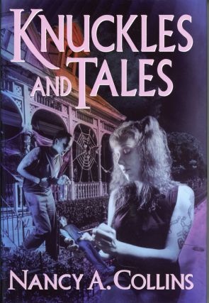 KNUCKLES & TALES. Nancy A. Collins