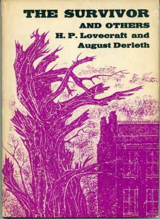 THE SURVIVOR AND OTHERS. Lovecraft, August Derleth