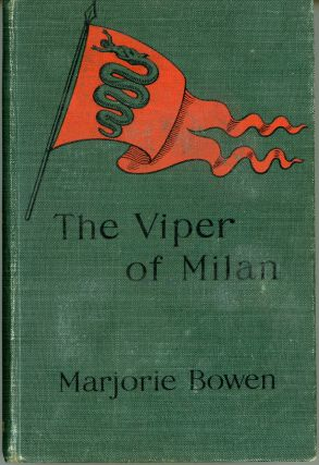 THE VIPER OF MILAN: A ROMANCE OF LOMBARDY.